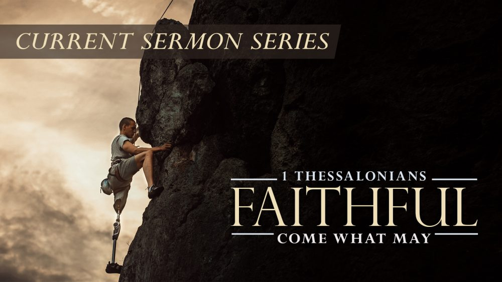 Faithful! Come What May