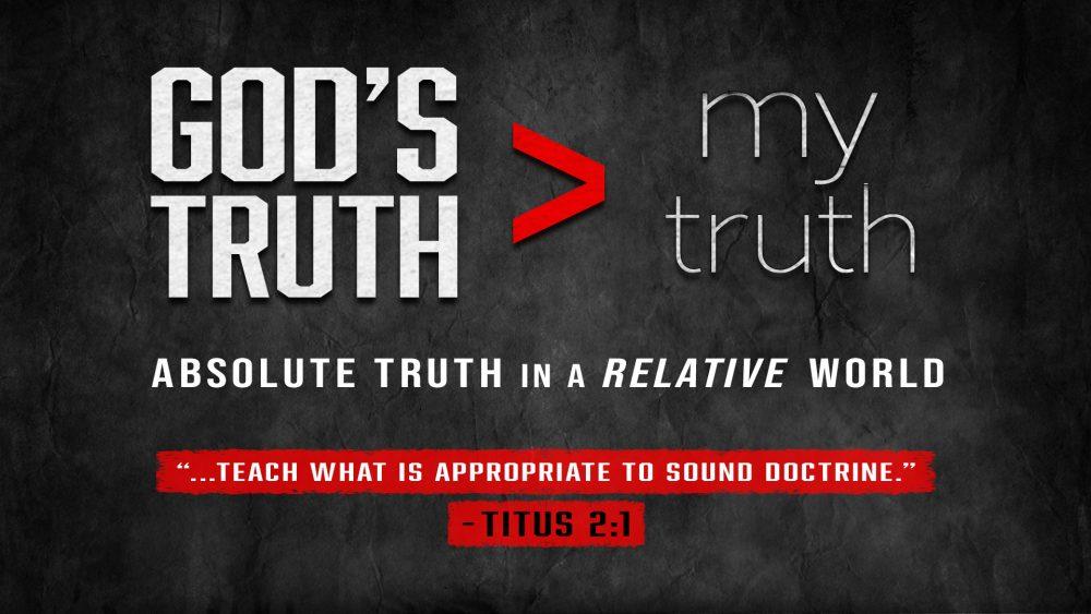 God's Truth > My Truth